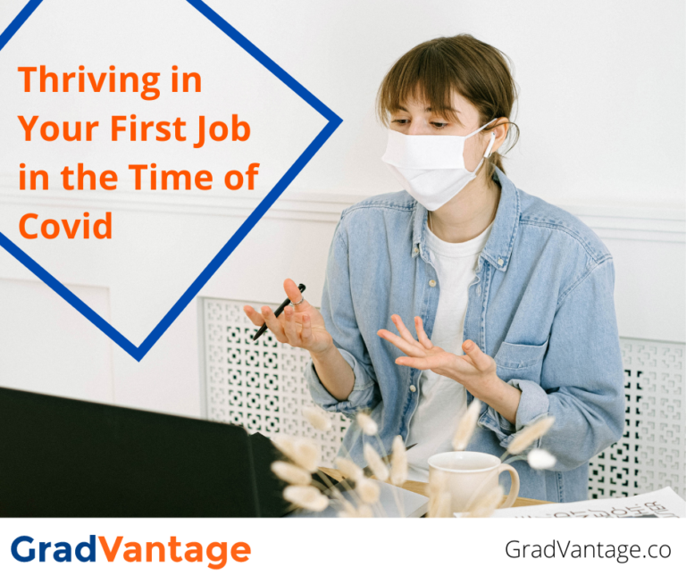 Thriving in Your First Job in the Time of Covid